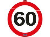 Türschild 60 Jahr Traffic Sign